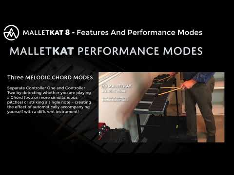 malletKAT Performance Features and Modes